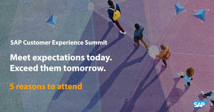 Why attend - SAP Customer Experience Summit